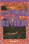 Gear, W.Michael & O'Neal Gear. Kathleen - Prehistorie van de nieuwe tijd / 4  Het Volk van de Rivier