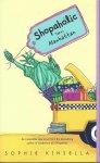 Kinsella, Sophie - Shopaholic Ties the Knot / Shopaholic / Confessions of a Shopaholic/Shopaholic Takes Manhattan/Shopaholic Ties the Knot