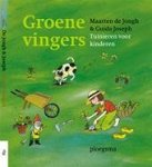 Jongh, M. de - Groene vingers / tuinieren voor kinderen