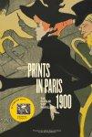 Marije Vellekoop, -Gabriel Weisberg,--Edwin Becker.- Watson Gordon. - Prints in Paris 1900. Van elitair tot populair.