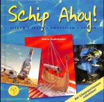 Rademaker, Maria - Schip ahoy! Kijken, lezen, knutselen, spelen.