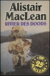 MacLean, Alistair - Rivier des doods