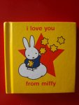 Bruna, Dick - I Love You From Miffy
