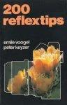 Voogel, Emile  /Keyzer, Peter - 200 reflextips