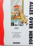 Steeman, Stephane. - Alles over Hergé : de lotgevallen van een fortuinlijke verzamelaar