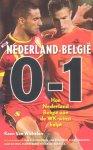 Wichelen, Koen Van - België-Nederland 1-0. Nederland-België 0-1 [Hoe Nederland België aan de WK-winst helpt]
