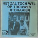 Sweep, Joke & Hans Vermeer, Ruud Sturm ( foto's ) - Het zal toch wel op trouwen uitdraaien