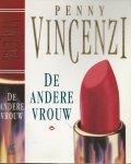 Vincenzi, Penny. Nederlandse vertaling  Corrie van den Berg  Typografie  Bertil Merkus  Omslagontwerp  Alpha Design - De andere Vrouw