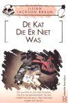 Braun , Lilian Jackson . [ isbn 9789044924800 ] 4121 - 2480 ) De  Kat  Die  er  Niet  Was .