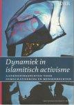 - Dynamiek in islamitisch activisme / aanknopingspunetn voor democratisering en mensenrechten