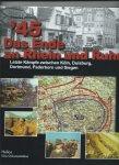 Whiting, Charles - '45 Das Ende an Rhein und Ruhr. Letzte Kämpfe zwischen Köln, Duisburg, Dortmund, Paderborn und Siegen