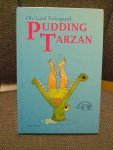 Kirkegaard, Ole Lund - Pudding Tarzan