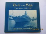 Smith, Ken & Rae, Ian - Built with Pride. Tyne ships : 1969 - 1994.  Contains: list of vessels built, fitted out or refitted in Swan Hunter Shipbuilders Shipyards.
