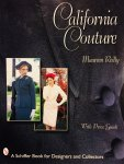 Reilly, Maureen - California Couture. With Price Guide.