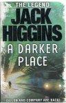 Higgins, Jack - A darker place