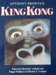 Wallace, Edgar en  Cooper, Merian C. en Browne, Anthony (ills.) - Anthony Browne's King Kong  naar het klassieke verhaal