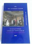 Grijzenhout, Frans en  Veen, Henk van (redactje) - De Gouden Eeuw in perspectief. Het beeld van de Nederlandse zeventiende-eeuwse schilderkunst in later tijd