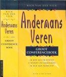 Veer, Kick van der - Andermans veren  ..  groot conferenceboek : bevat de boeken: Ik ben mij er eentje ; U wordt zo gemolken ; Ik ben een ruwe pit