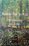 Kaa , Romke van de . [ isbn 9789025412289 ] - De  Getemde  Wildernis . ( Romke van de Kaa staat bekend om zijn ruime ervaring, eruditie en originaliteit, maar wat zijn boeken werkelijk onderscheidt van andere tuinboeken is de flinke dosis humor en relativering die eruit opklinkt. Iedere lezer -
