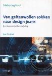 Hoijtink, Jan - Van geitenwollen sokken naar design jeans