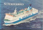 Mitchell, Barry - Superferries (Looks at the ships & services of North Sea Ferries)