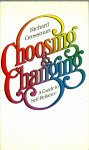 Grossman, richard - Choosing & Changing