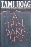 Tami Hoag - A thin dark line
