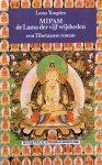 Lama Yongden - Mipam, de Lama der vijf wijsheden; een Tibetaanse roman