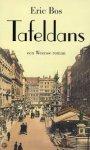 Bos, Eric - Tafeldans / een Weense roman