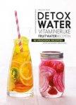 Geraldine Olivo - Detoxwater vitaminerijke fruitwaterrecepten    80 recepten voor elk moment van de dag