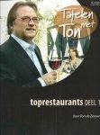 Zeeuw, Ton de - TAFELEN MET TON - TOPRESTAURANTS DEEL 1