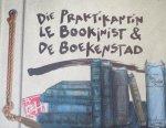 Heeke, Rainer & Friends, Hopp, Sebastian (foto's) - Die Praktikantin Le Bookenist & De Boekenstad