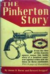 James D. Horan and Howard Swiggett - The Pinkerton Story
