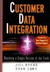 Dyché, Jill & Levy, Evan (ds1204) - Customer Data Integration. Reaching a Single Version of the Truth