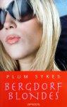Sykes, Plum - Bergdorf Blondes