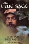 Bhagwan Shree Rajneesh (Osho) - The true sage; talks on Hassidism