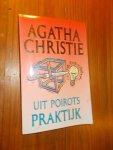CHRISTIE, AGATHA, - Uit Poirots praktijk.