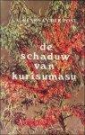 Post, Laurens van der. - schaduw van kurisumasu.
