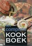 May, Maria  [samensteller] - Complete Kookboek, Het   [ met veel basisrecepten en veel aandacht voor de buitenlandse keuken]
