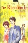 Burgers-Drost, Julia - De Rijenborch Trilogie. Trilogie bevat: Trouw aan het hart ; In de verte klinkt muziek ; Letta's bestemming