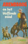 Nowee, P - Arendsoog nr. 25 , Arendsoog en het Blaffende Zand, gelamineerde hardcover, goede staat
