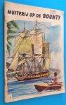 Barrow, Sir John (naverteld door) - illustraties Henri Dimpre - Muiterij op de Bounty