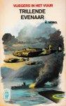Norel, K. - Vliegers in het vuur, deel 2, Trillende evenaar