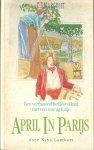 Lambert, Nina - April in Parijs, Een verrassend liefdesverhaal met een zonnig tintje.