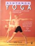 Scott, John - Ashtanga Yoga; the essential step-by-step guide to dynamic yoga