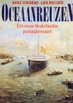Doedens, Anne.  Mulder, Liek. - Oceaanreuzen. Een eeuw Nederlandse passagiersvaart.