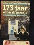Wanrooij, Anita van, Anja van Beek, Maartje van der Veer en Jaap van Beek / Verwoest, Michel - 173 jaar onder de paraplu van RVS, een wandeling door het verleden, op weg naar de toekomst ; 1838-2011