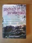 Roelof Tichelaar - Psychisch of Paranormaal - bovennatuurlijke ervaringen in het licht van psychiatrie, religie en spiritualiteit