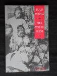 Wang, Lulu - Het witte feest