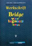 Sint, Cees en Schipperheyn, Ton - Werkschrift Bridge voor beginners
